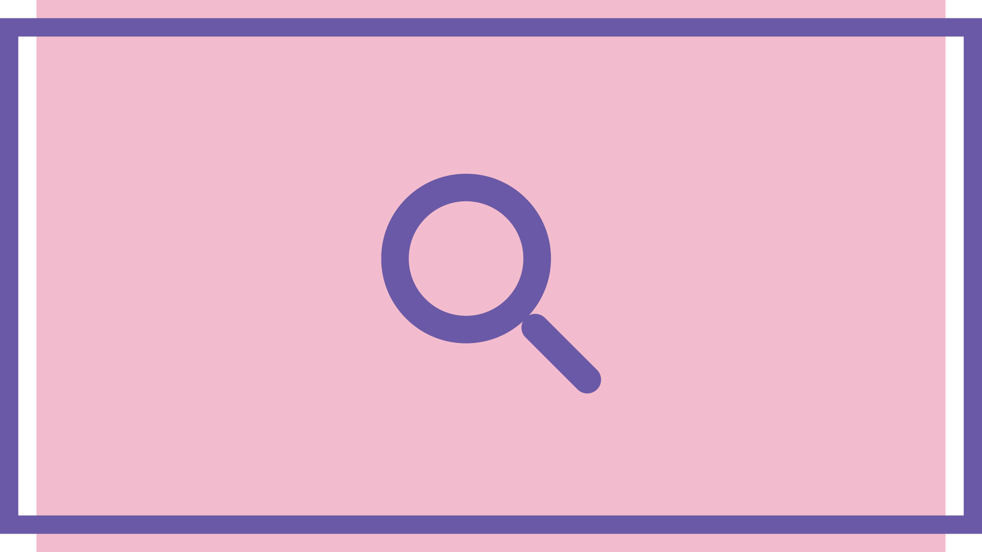 A purple magnifying glass icon on a pink background.
